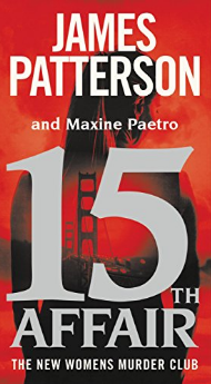 #11. 15th Affair (Women's Murder Club) by James Patterson and Maxine Paetro.   Amazon announced the best-selling books of 2016 earlier this week! How many have you read? (Image: Amazon.com)