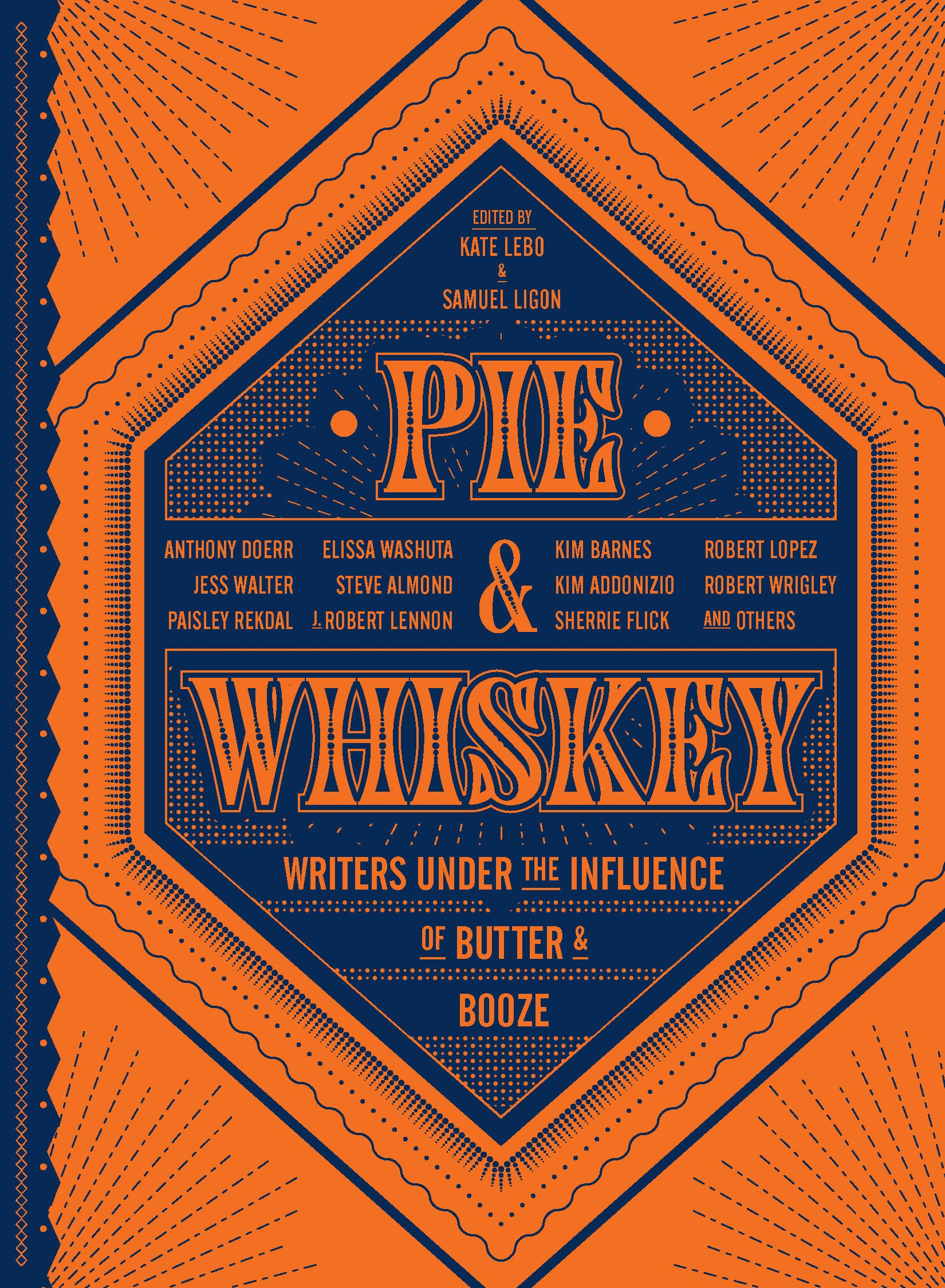 Pie & Whiskey, on sale on October 24th. (Image courtesy of Sasquatch Books).