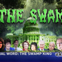 Final Word: the Swamp King