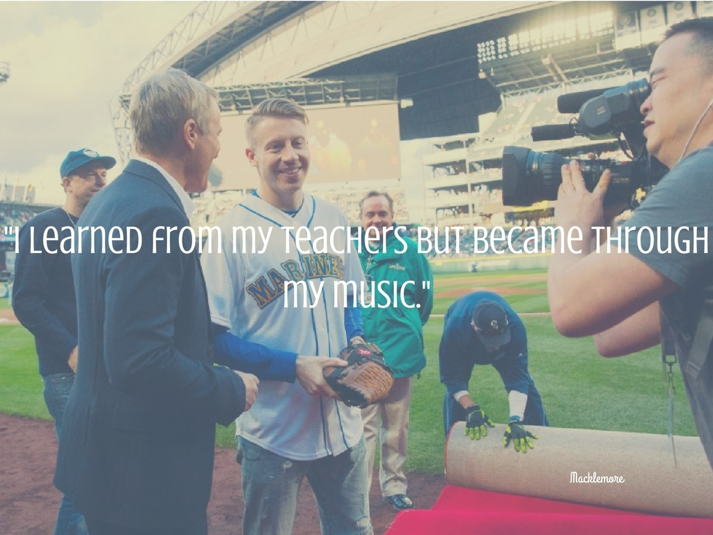 """I learned from my teachers but became through my music."" -Macklemore. (Image: Seattle Refined)."